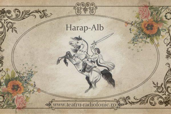 Ion Creangă: Harap-Alb