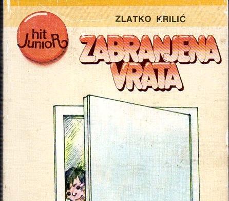 Zlatko Krilić: Zabranjena vrata / Zlatko Krilić: Ușa interzisă